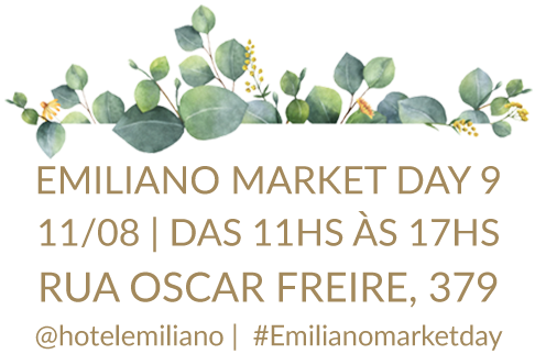 EMILIANO MARKET DAY 9 04/08 | das 11hs às 17hs Rua Oscar Freire, 379 @hotelemiliano |  #Emilianomarketday